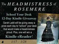 THE HEADMISTRESS OF ROSEMERE by Sarah E. Ladd  Blog Tour and Giveaway   https://www.facebook.com/SarahLaddAuthor