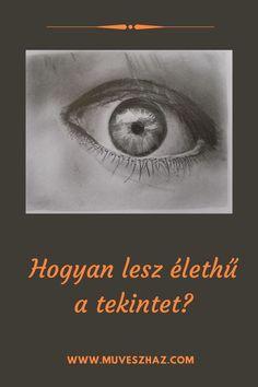 Hogyan rajzoljunk szemet? - A tökéletes szem rajz, a porté kulcsfontosságú eleme