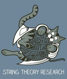 90 Pawesome Cat T Shirts & Tanks! | 7. String Theory Research - by ThinkGeek