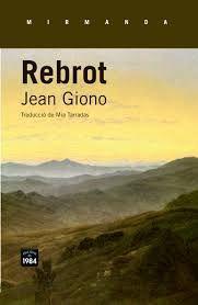 Rebrot de Jean Giono