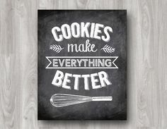 Cookies Make Everything Better Printable Typography by scootapie, $5.00