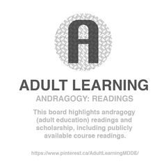 ADULT LEARNING / Board / Andragogy: Readings