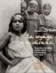 Le voyage amoureux, livre de voyage, livre de voyage à travers l'Orient, femmes d'Orient, Beautés exotiques