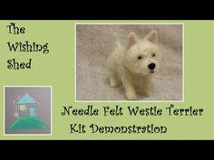 NEEDLE FELT West Highland Terrier Dog Beginner KIT Demonstration - YouTube