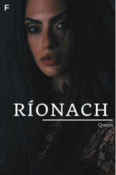 Rionach meaning Queen Irish names R baby girl names R baby names female names wh. - Rionach meaning Queen Irish names R baby girl names R baby names female names wh… – Baby Shower - Strong Baby Names, Unique Baby Names, Baby Girl Names, Boy Names, Irish Girl Names, Female Fantasy Names, Female Character Names, Female Names, Character Inspiration Fantasy