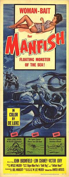 "MANFISH (1956) Based on ""The Gold Bug"" and ""The Tell Tale Heart."""