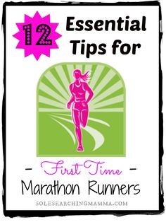 Sole Searching Mama: 12 Essential Tips for 1st Time Marathon Runners
