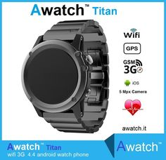 Awatch Titan, smartwatch phone Android 4.4 (3G)  https://www.awatch.it/awatch-titan.htm