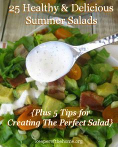 25 Healthy & Delicious Summer Salads {Plus 5 Tips for Creating The Perfect Salad} #salads #summer #recipes