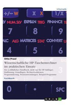 Wissenschaftliche HP-Taschenrechner im praktischen Einsatz GRIN: http://grin.to/aykCU