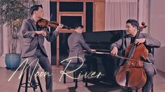 Cello, Violin, Moon River, Breakfast At Tiffanys, Piano, Meditation, In This Moment, Songs, Youtube