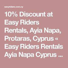 10% Discount at Easy Riders Rentals, Ayia Napa, Protaras, Cyprus « Easy Riders Rentals Ayia Napa Cyprus – Quads, Buggies & Scooters