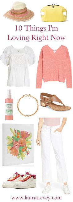 10 Things Im Loving Right Now | Laura Trevey Summer Picks