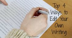 Find out how to edit your own writing with these top 4 editing tips! Edit your work with ease if you don't have the budget to hire an editor
