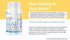 Brain Fuel Plus - How Healthy is Your Brain? http://brainfuelbiz.ExperienceBA.com/?SOURCE=PINTEREST