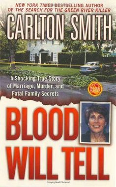 Blood Will Tell ** by Carlton Smith