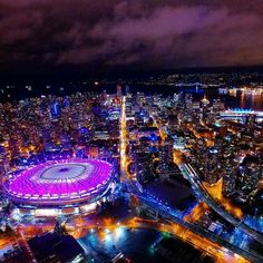 Aerial View of BC Place Stadium at night… Vancouver Seattle, Vancouver Vacation, Vancouver Island, City Lights At Night, Night City, West Coast Canada, Bc Place, O Canada, Quebec City