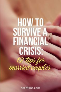 How to survive a financial crisis: 12 tips for married couples