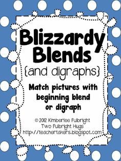 Two Fulbright Hugs ~ Teacher Time Savers: Blizzardy Blends {and Digraphs}