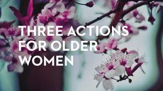 Three actions for older women from Titus John 13 35, Love One Another, Femininity, Older Women, Inspire Me, Counseling, Third, Marriage, Faith