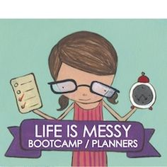 Life is Messy 5 day