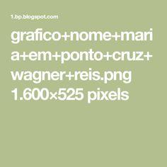 grafico+nome+maria+em+ponto+cruz+wagner+reis.png 1.600×525 pixels