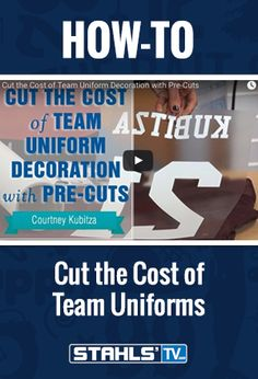 If you're in the team and league business, the goal is to bring low-cost, high-quality solutions to your customers. In this video, using a mix of pre-cut letters and numbers and cutting your own heat transfer material, Stahls' TV educator Courtney Kubitza shows decorators how to cut the cost of team uniforms. StahlsTV.com