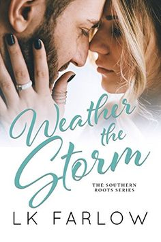 Weather the Storm (Southern Roots Book 3) https://www.amazon.com/dp/B07CMJ8LVL/ref=cm_sw_r_pi_awdb_t1_x_qpF4AbZVAX63Q