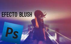 #Photoshop #Videotutorial: Efecto blush. #TAVnews