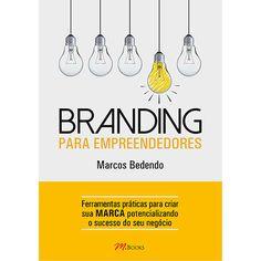 Dica de leitura: Branding para Empreendedores