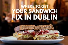 Where to Get Your Sandwich Fix in Dublin Sandwich Pictures, Baguette Sandwich, Honey Baked Ham, Getting Hungry, Fruit And Veg, Pork Roast, I Foods, Yummy Treats, Cravings