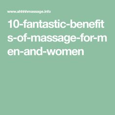 10-fantastic-benefits-of-massage-for-men-and-women