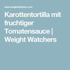Karottentortilla mit fruchtiger Tomatensauce | Weight Watchers