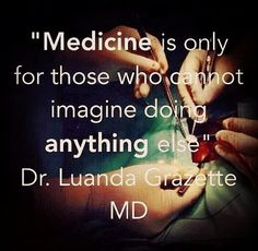 The only thing that stays on my mind is me becoming a doctor one day. It's my passion and my purpose in this life