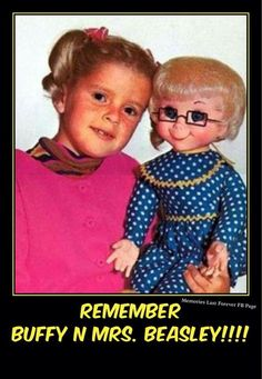 Buffy from Family affair and doll beasley.