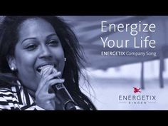 ENERGETIX Company Song: Energize Your Life by Menna Mulugeta - YouTube