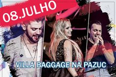 Fature cortesias para o show Villa Baggage na Pazuc