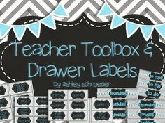 Teacher Toolbox and drawer labels - teal and gray chevron