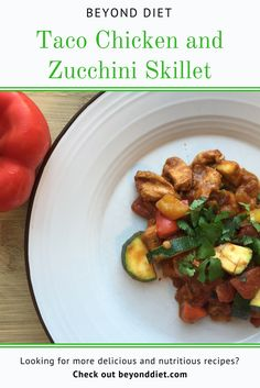 Taco Chicken and Zucchini Skillet - There's so much flavor in this easy-to-make, healthy dish! Healthy Dishes, Healthy Recipes, Easy Recipes, Chicken Meal Prep, Taco Chicken, Clean Eating, Healthy Eating, Healthy Food, Beyond Diet Recipes