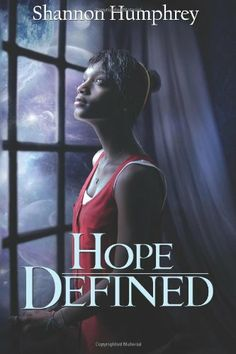 Hope Defined (Dinah Dynamo) by Shannon Humphrey