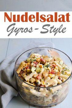 Der Knaller Partysalat! Nudelsalat mit Tzatziki-Dressing im Gyros-Style. Vegan, vegetarisch oder mit Fleisch - alle Versionen im Rezept aufgeführt.