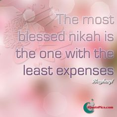 The best (blessed) marriage is the one that has the least expenses, ie made easy to get married. Download this beautiful hadith on a pink bokeh background.