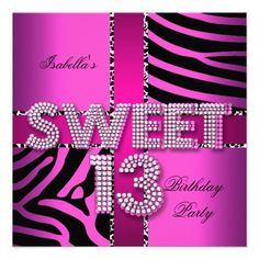sweet thirteen birthday party decorations | Sweet 13 13th Birthday Zebra Cow Pink Black Personalized Invitations ...
