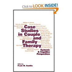 Case Studies in Couple and Family Therapy: Systemic and Cognitive Perspectives (The Guilford Family Therapy Series)