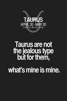 .Yes - We Taureans are the Great Pyrenees Dog of the Zodiac!