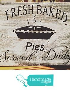 Fresh-baked pies, chalk painted sign on reclaimed wood from MH Home Spun…