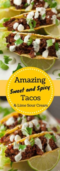 Amazing Spicy Sweet Tacos with Lime Sour Cream are bursting with flavor and has a unique twist on your average taco recipe. It is hands down the best taco recipe ever! http://www.mamagourmand.com
