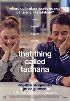 9 That Thing Called Tadhana (2014): Love, the everyday happenstance. #100MoviesIn2015
