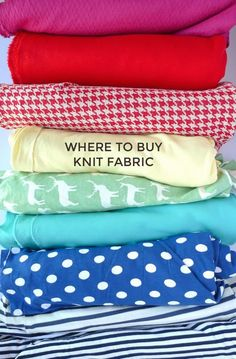 Where to Buy Knit Fabric - a list of UK and US retailers, please add your own suggestions!