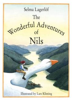 The wonderful adventures of Nils / Selma Lagerlöf ; ilustrated by Lars Klinting. Floris Books, 2001